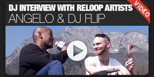 DJ Interview with Reloop Artists Angelo & DJ Flip