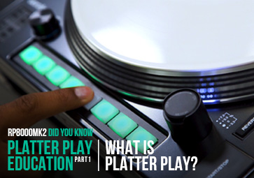 RP-8000 MK2 - What is Platter Play?