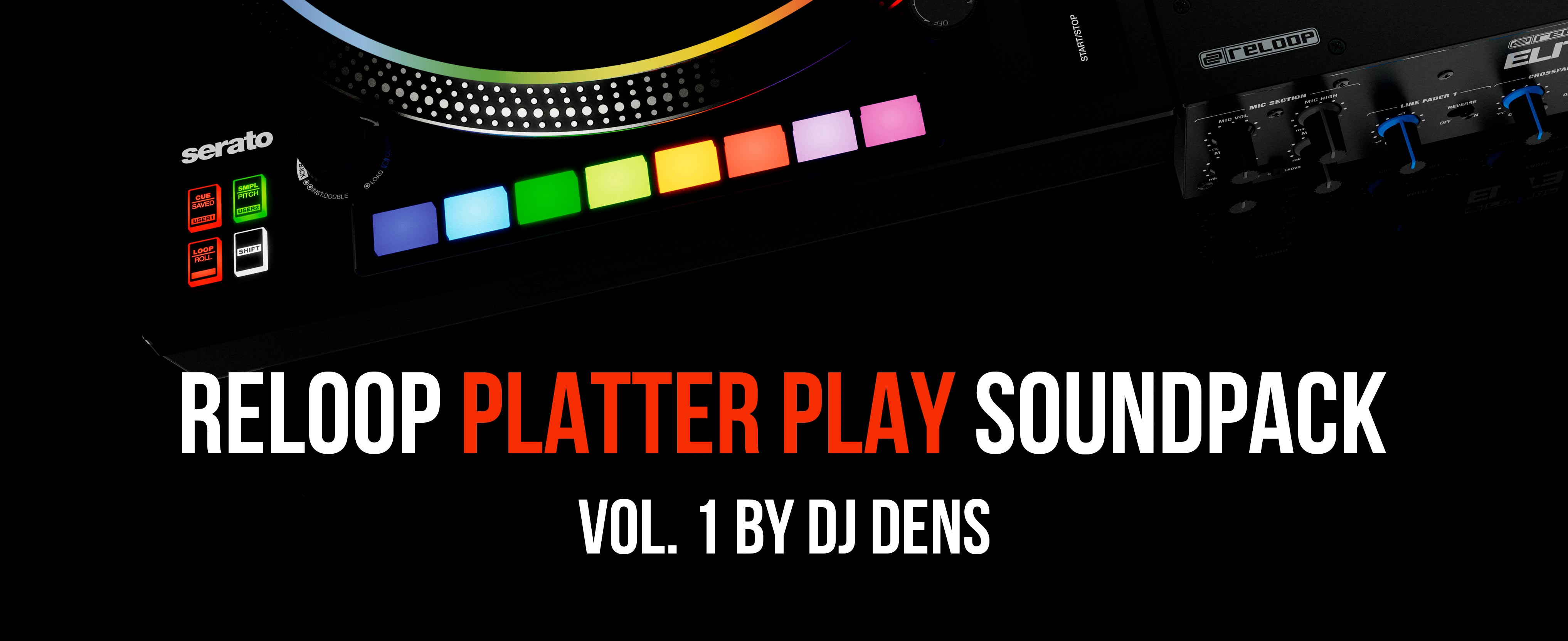 Reloop Platter Play Soundpack Vol. 1 by DJ Dens