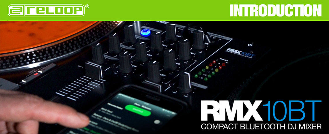 New Video: RMX-10 BT - Introduction